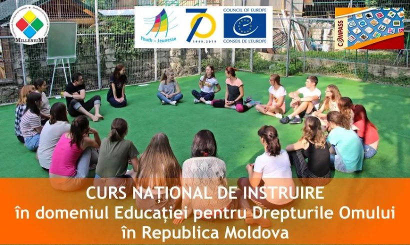"Cursul ""COMPASS National Training Course on Human Rights Education with young people in Republica Moldova"""