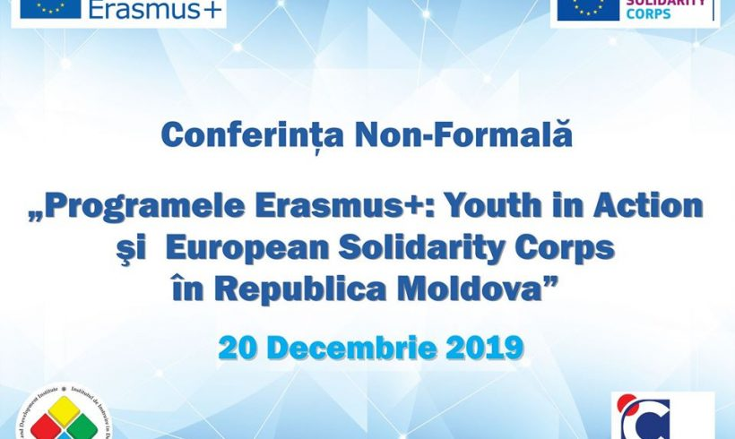 "Non-Formal Conference ""Erasmus+: Youth in Action and European Solidarity Corps in Republic Of Moldova:"